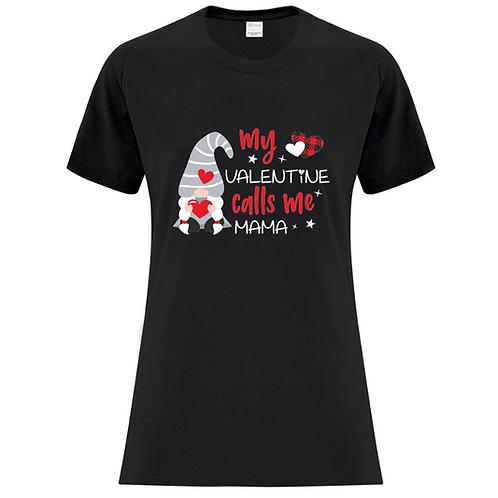 Calls Me Mama Valentines T-Shirt