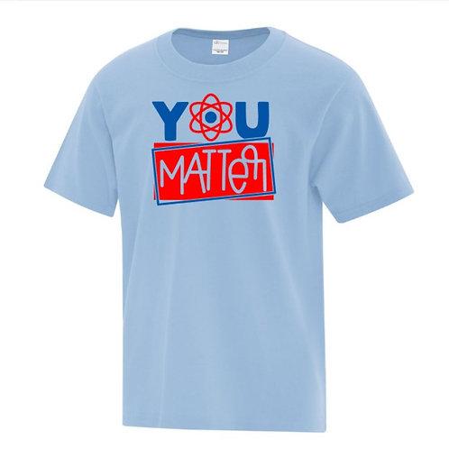 You Matter Positivity Kids T-Shirt