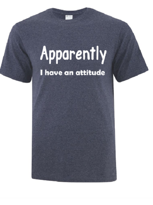 Apparently I have An Attitude Unisex T-Shirt