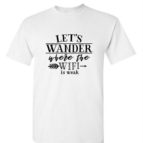 Let's Wader Wifi Weak Unisex T-Shirt