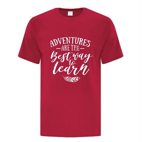 Adventure Best Way To Learn Unisex T-Shirt