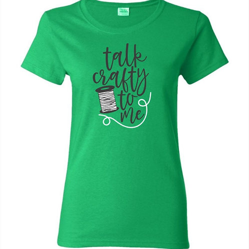 Talk Crafty To Me Thread Crafters T-Shirt