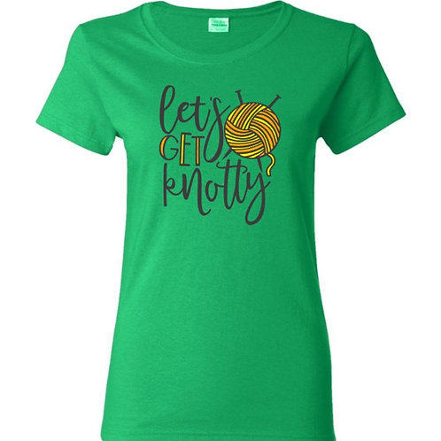 Let's Get Knotty Crafters T-Shirt