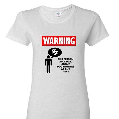 Warning May Talk About Foos Ladies Fit T-Shirt