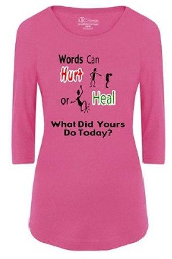 Ladies 3/4 Sleeve Anti Bullying T-Shirt
