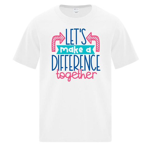 Let's Make A Difference Positivity Kids T-Shirt