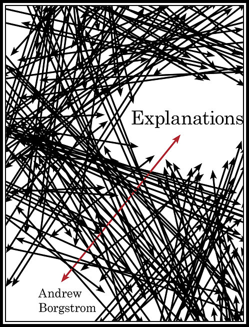 Explanations by Andrew Borgstrom