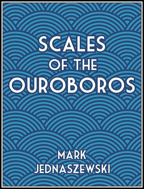Scales of the Ouroboros by Mark Jednaszewski