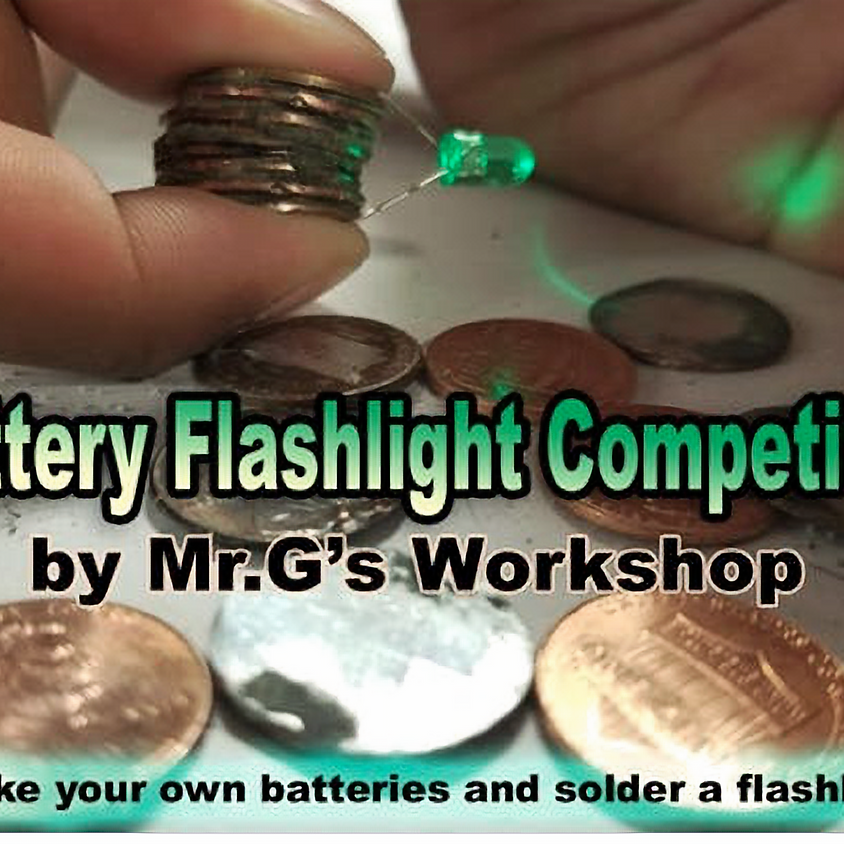Penny Battery Flashlight Build and Student Competition!