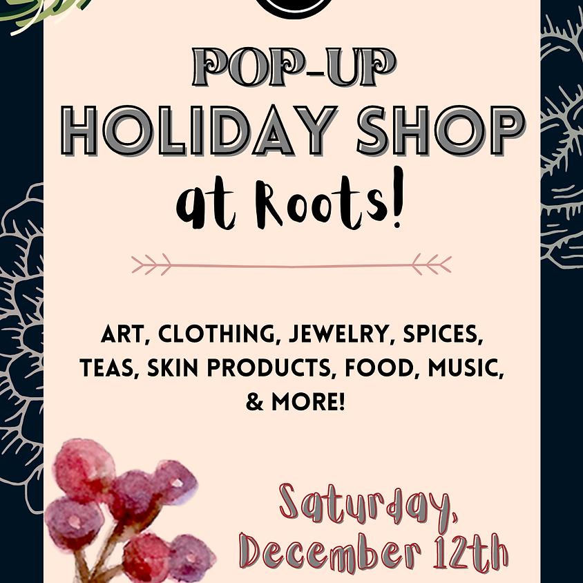 Pop-Up Holiday Shop at Roots
