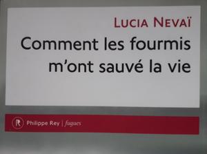 """Une partie de la couverture du livre """" Comment les fourmis m'ont sauvé la vie """" de Lucia Nevaï"""