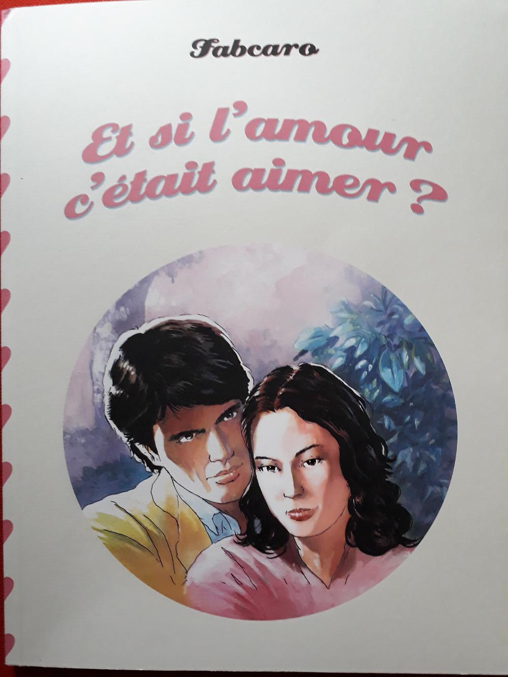 couverture de l'album de Fabcaro: Et si l'amour c'était aimer?