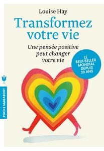 """Couverture du livre """" Transformez votre vie """" de Louise Hay"""