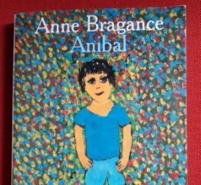 """Couverture du roman de Anne Bragance """" Anibal """""""
