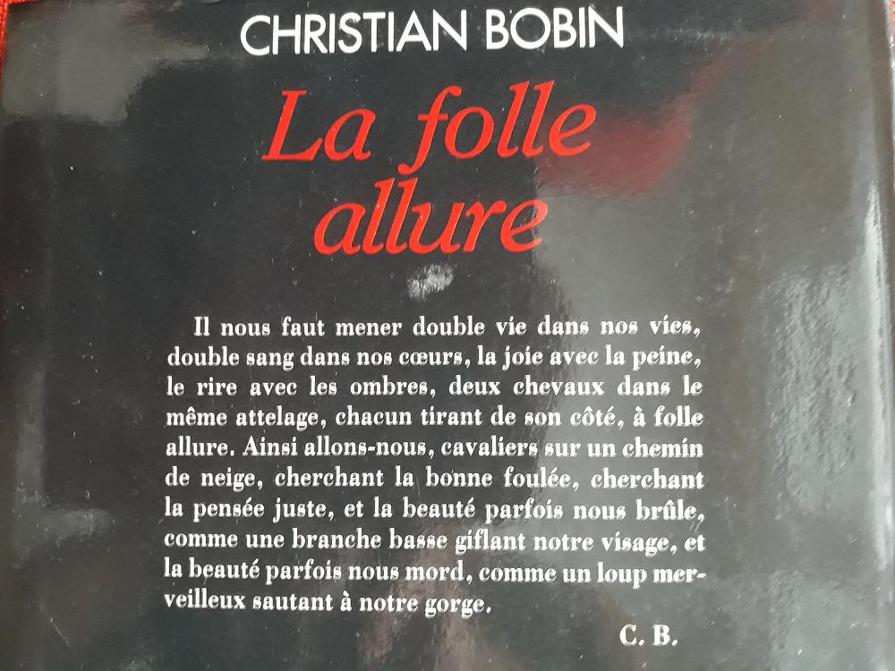 Quatrième de couverture: La folle allure de Christian Bobin