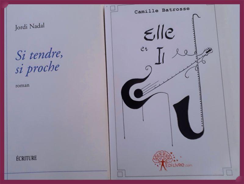 """Couvertures des romans """" Si tendre, si proche """" de Jordi Nadal et """" Elle et Il """" de Camille Batrosse"""