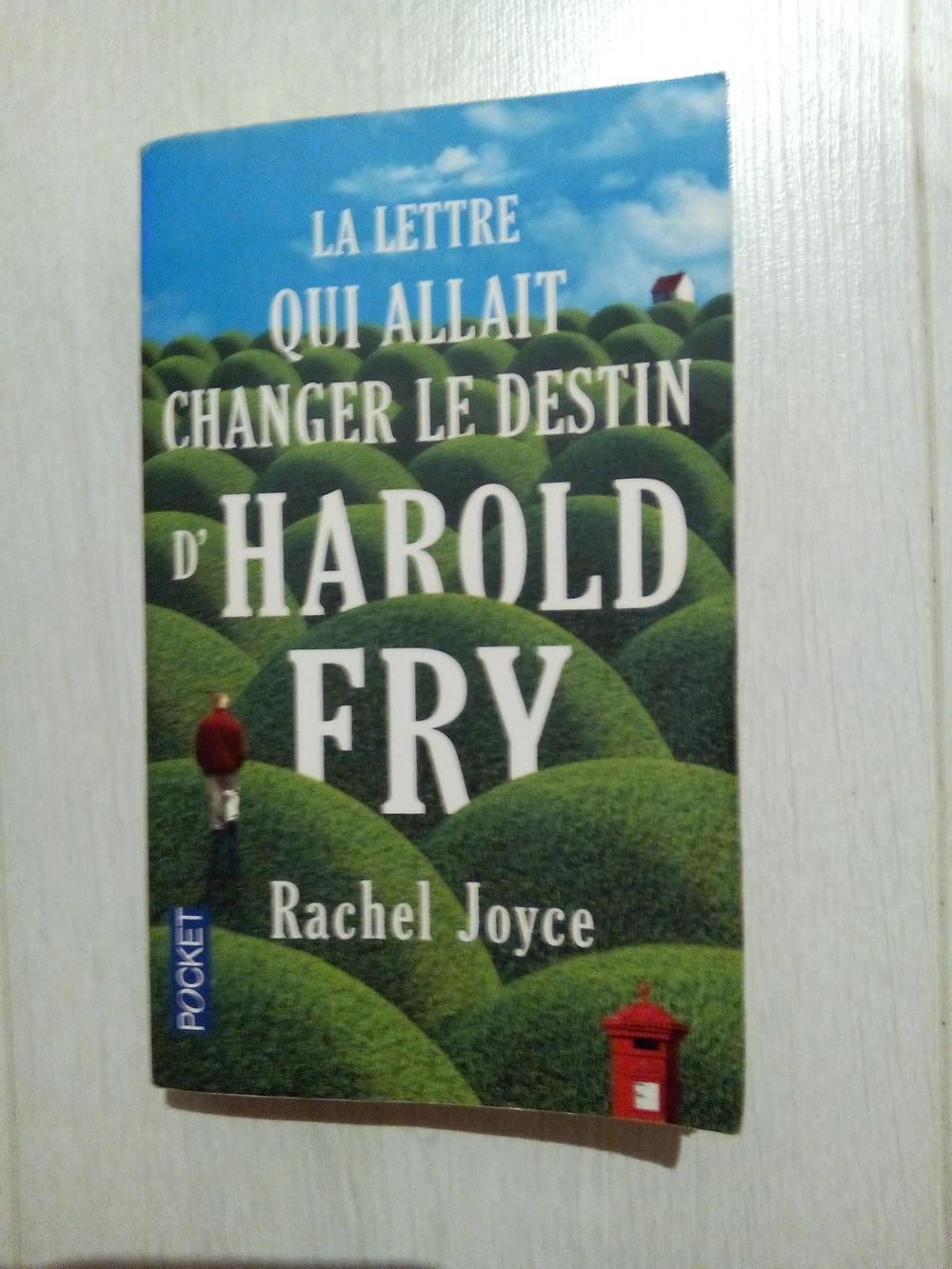 couverture du roman de Rachel Joyce: La lettre qui allait changer le destin d'Harold Fry, excellent