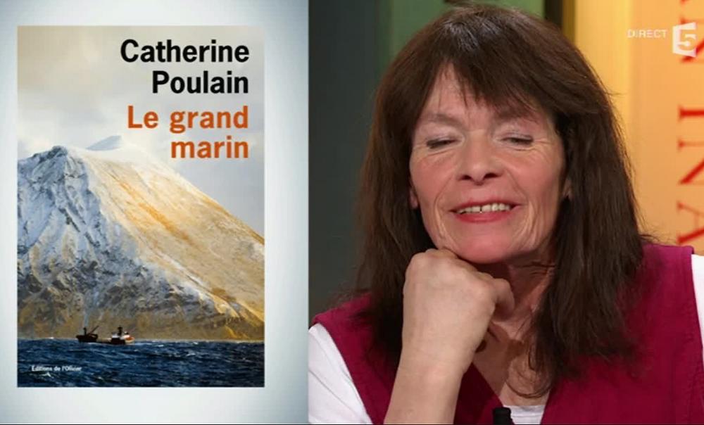 Couverture du livre Le grand marin et photo de l'auteure Catherine Poulain