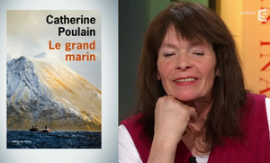 Couverture du livre Le grand marin et photo de l'auteure Catherine Poulain