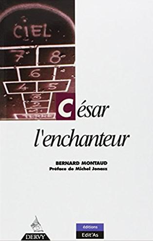 Couverture du livre César l'enchanteur par Bernard Montaud