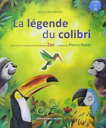 La couverture de La légende du colibri