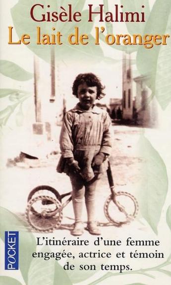 Couverture du livre de Gisèle Halimi, Le lait de l'oranger