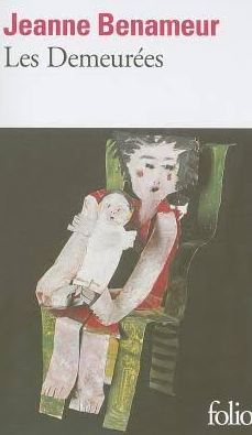 Couverture Les Demeurées de Jeanne Benameur