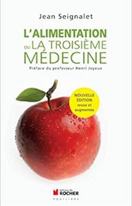 Couverture du livre L'alimentation ou la troisième médecine de Jean Seignalet