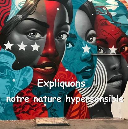Trois visages identiques inspirés du street art avec le message: expliquons notre nature hypersensible