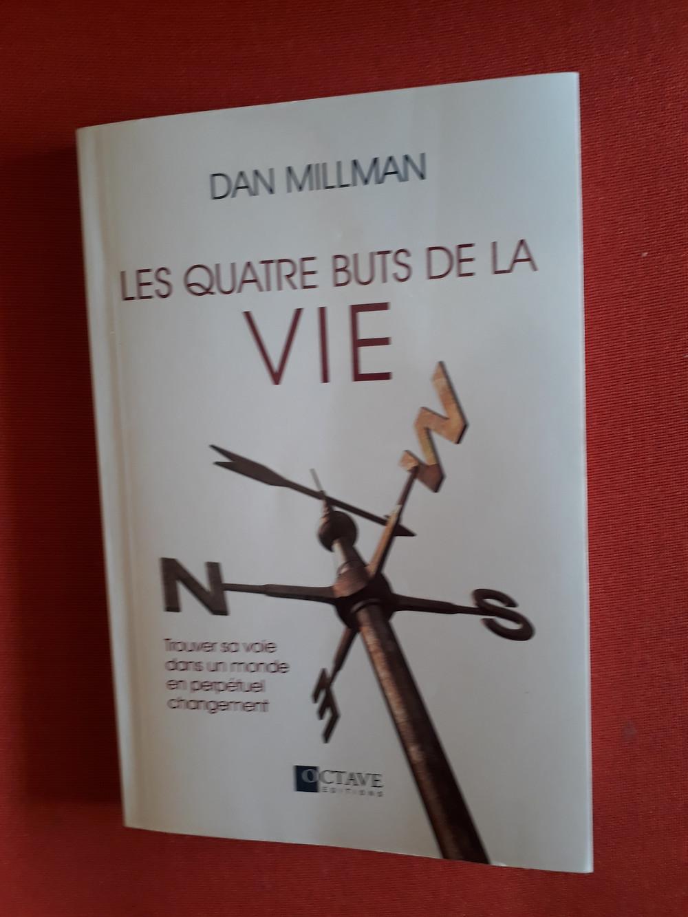 Couverture du livre Les quatre buts de la vie par Dan Millman