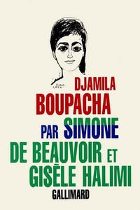 couverture du livre édité chez Gallimard: Djamila Boupacha