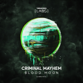 Criminal Mayhem Blood Moon Cover