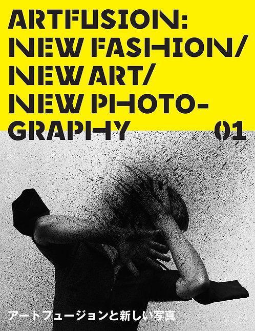 Art Fusion 01: New Fashion / New Art / New Photo-graphy