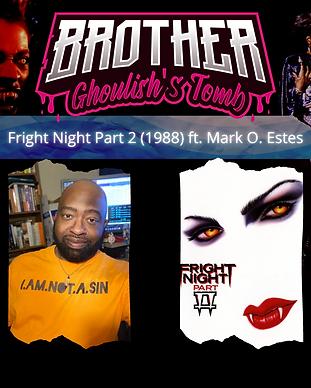 Fright Night Part 2 ft Mark O Estes.png