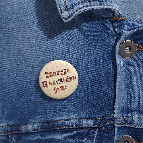 ☠ 'Brother Ghoulish's Tomb' Scrap Art Pin Button ☠