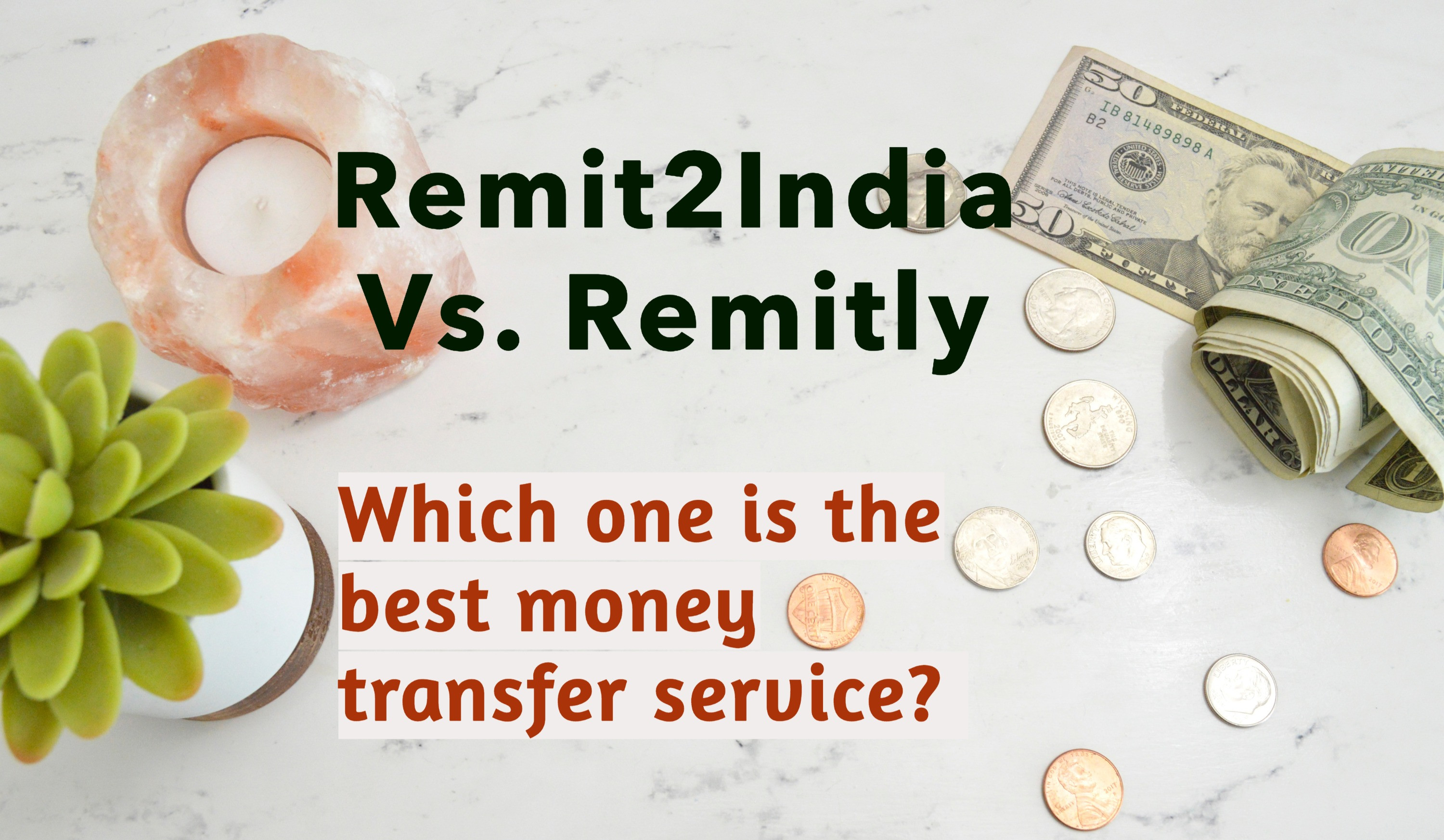 Remit2india Vs Remitly Jan 2020