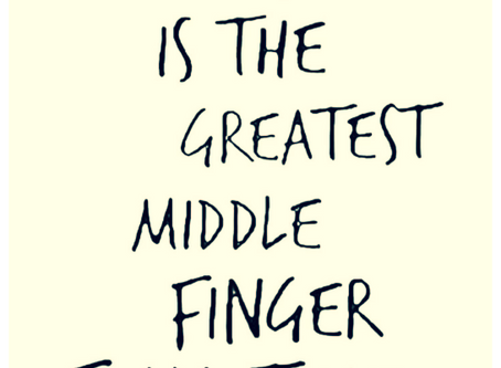 raise your middle finger to the sky