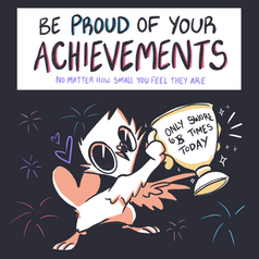 Be Proud Of Your Achievements