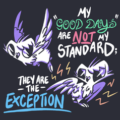 Good Days Are The Exception