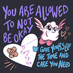 You Are Allowed To Not Be Okay