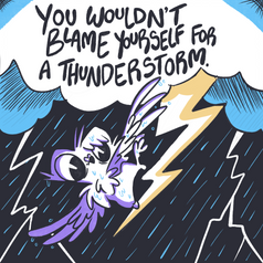 You Wouldn't Blame Yourself For A Thunderstorm