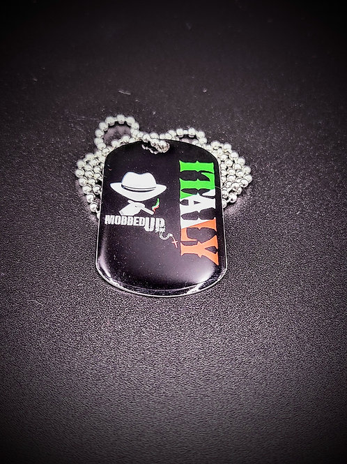 MOBBED UP DOG TAG
