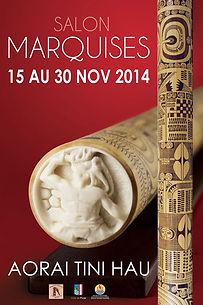 Poster of the Salon des Marquises, Pirae, Tahiti, November 2014
