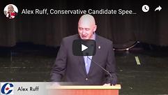Alex Ruff Conservative Candidate Speech.