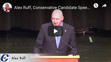 Alex Ruff Conservative Candidate Speech.