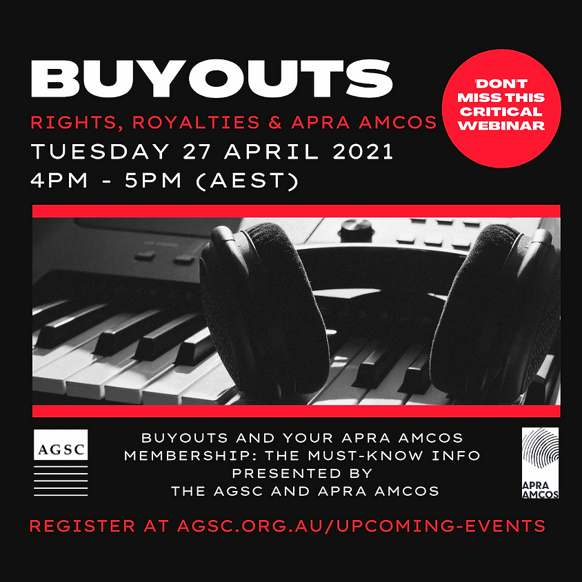 Buyouts: Rights, Royalties and APRA - 4pm (AEST) today
