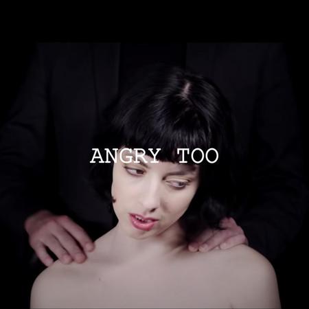 ANGRY TOO