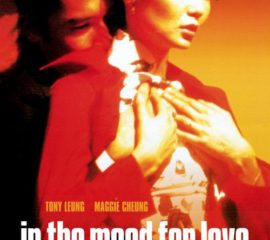 Zach's 10 Favorite Movies: 2. In the Mood for Love (2000)
