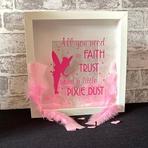 Faith,Trust,Pixie Dust