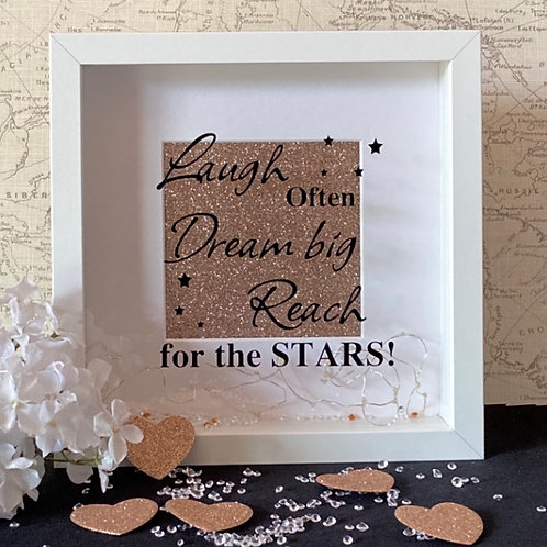 Laugh often,Dream big,